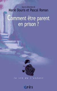 Image de couverture (Comment être parent en prison ?)