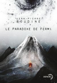 Le Paradoxe de Fermi | Boudine, Jean-Pierre. Auteur