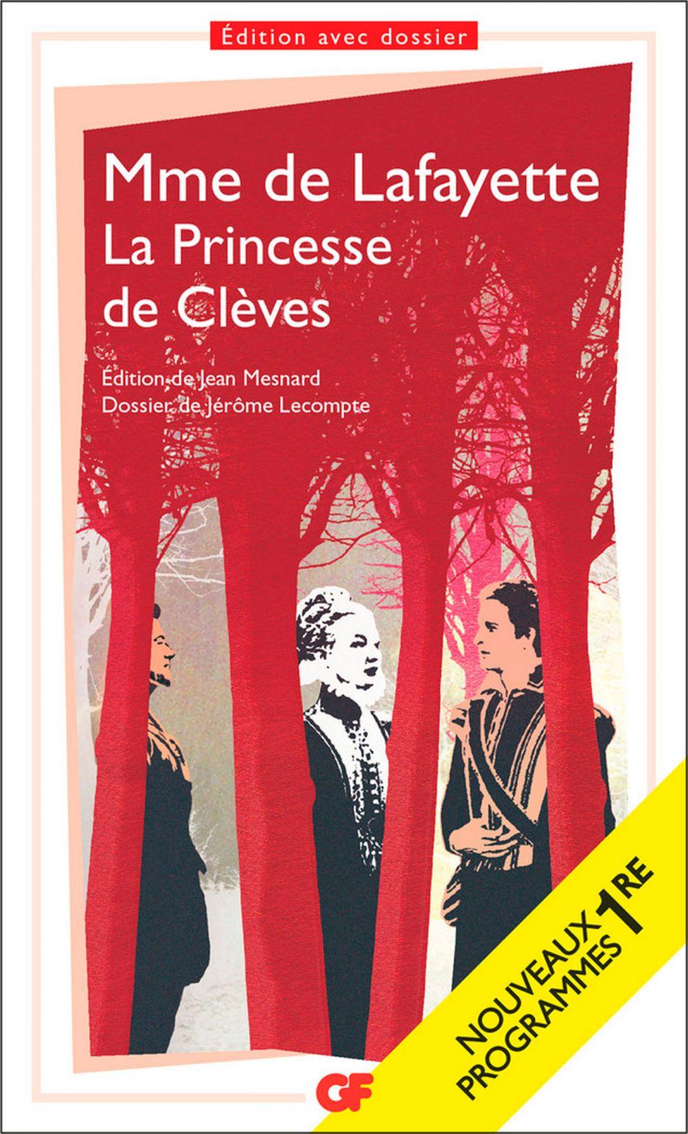 La Princesse de Clèves   Lafayette, Madame de. Auteur