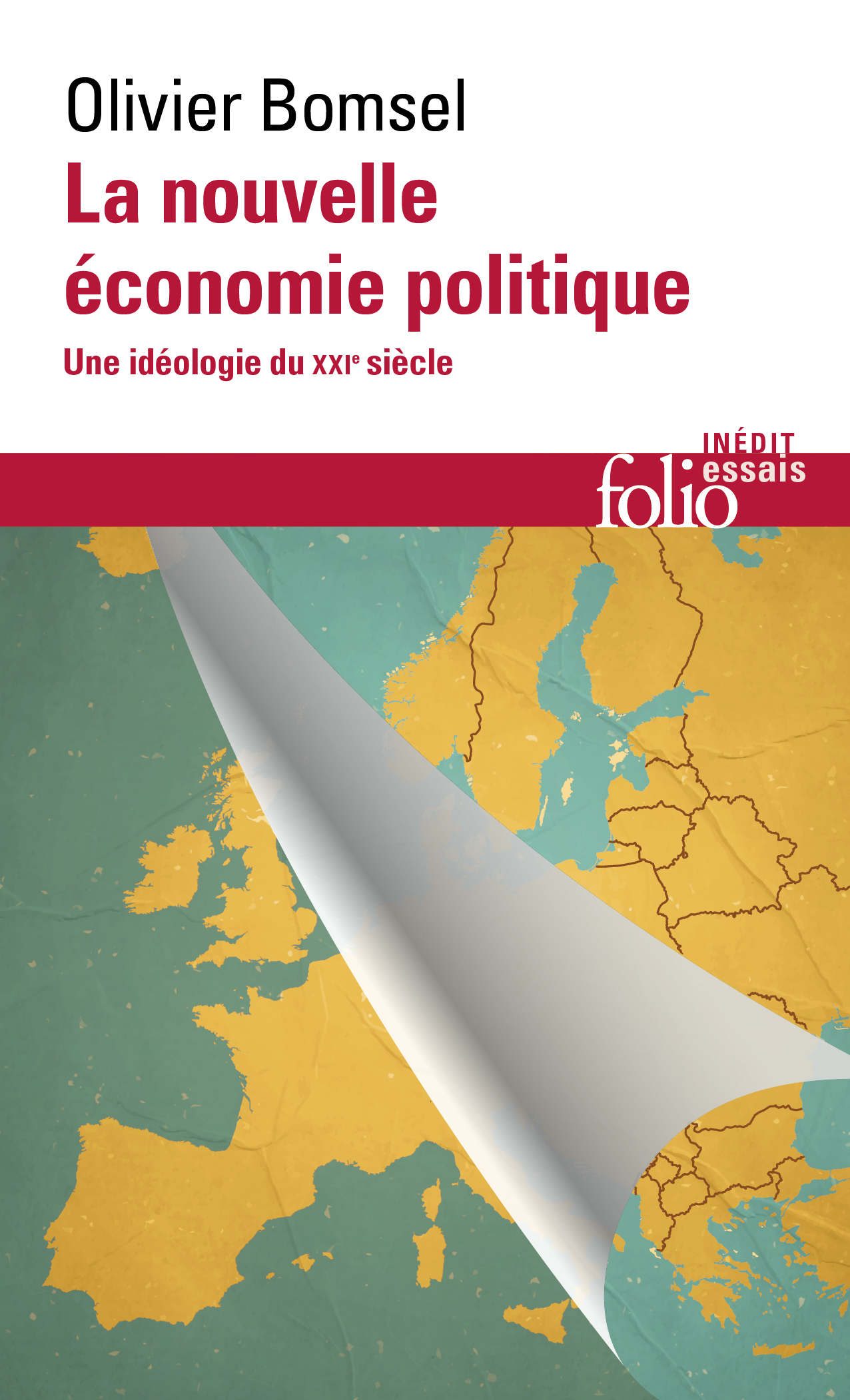 La nouvelle économie politique. Une idéologie du XXIe siècle   Bomsel, Olivier