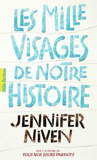 Les Mille Visages de notre histoire | Niven, Jennifer