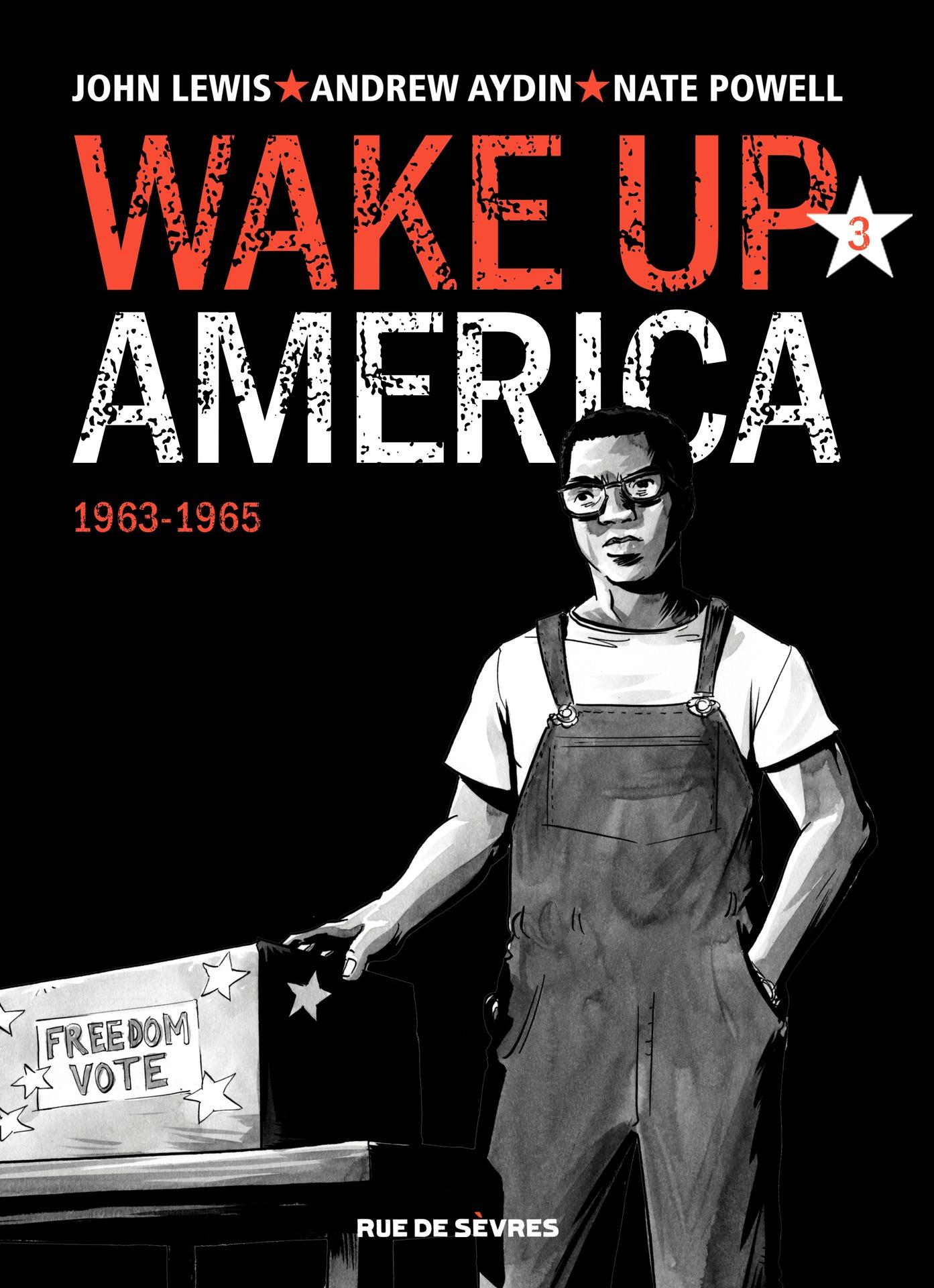 Wake up America - Tome 3 - ...