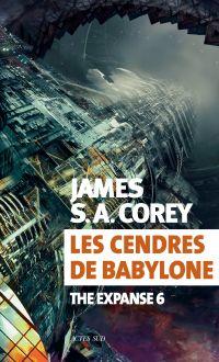 Les cendres de Babylone | Corey, James S. A.. Auteur