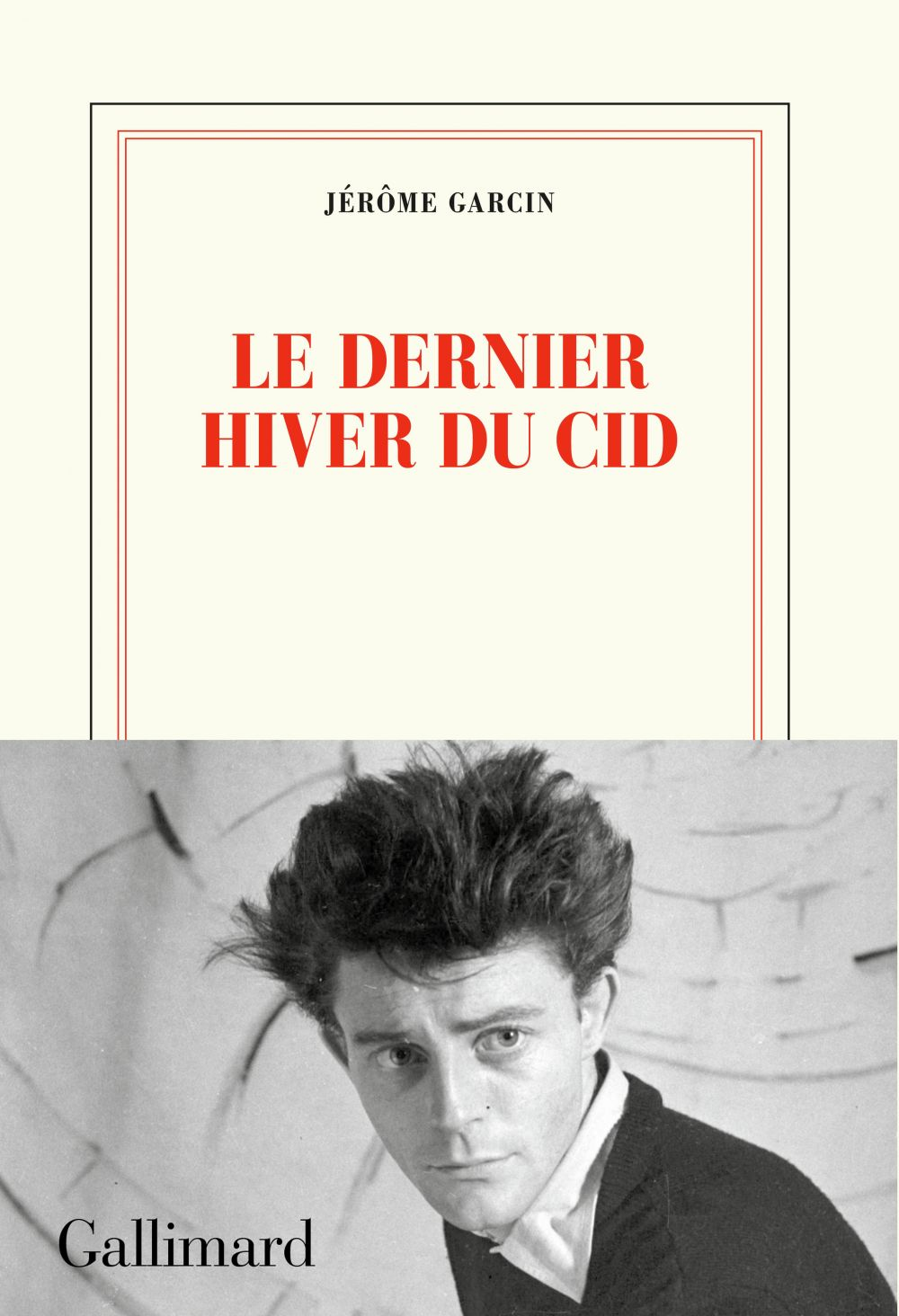 Le dernier hiver du Cid | Garcin, Jérôme. Auteur