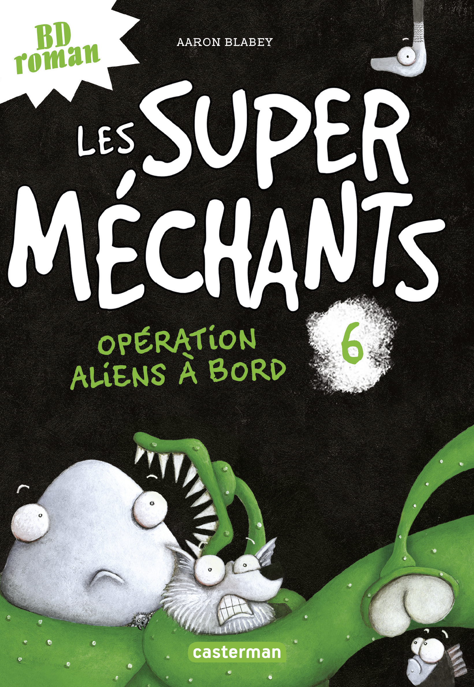 Les super méchants (Tome 6)...