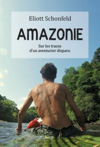 Amazonie | Schonfeld, Eliott. Auteur