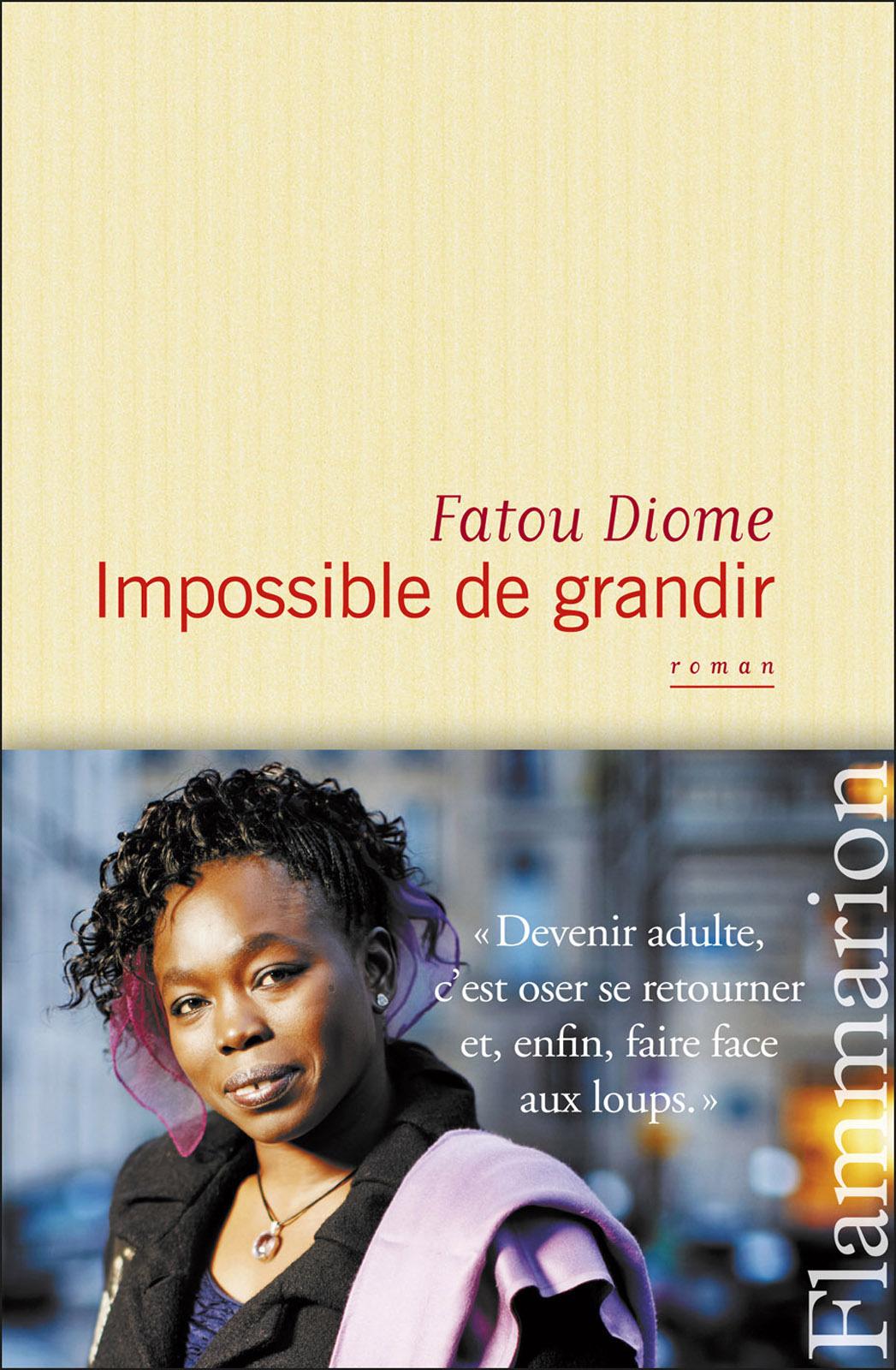 Impossible de grandir | Diome, Fatou