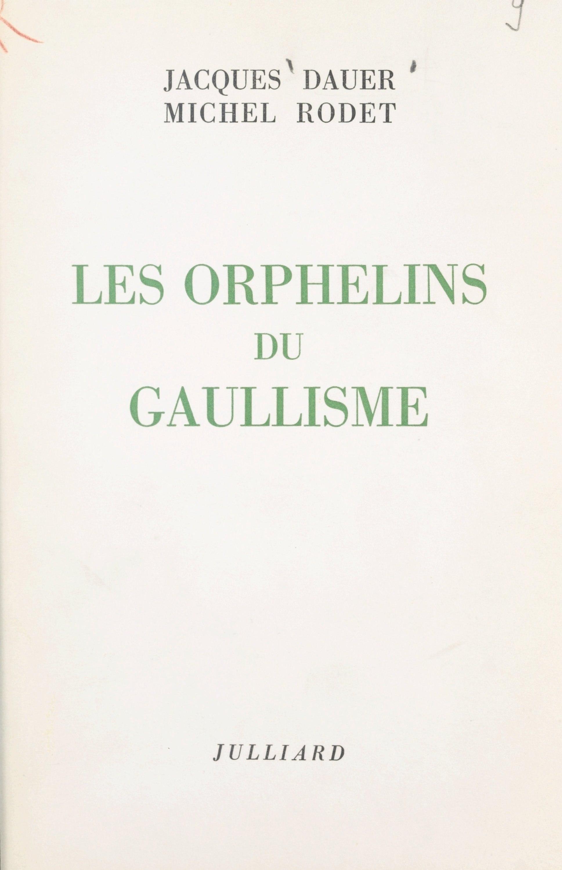 Les orphelins du gaullisme