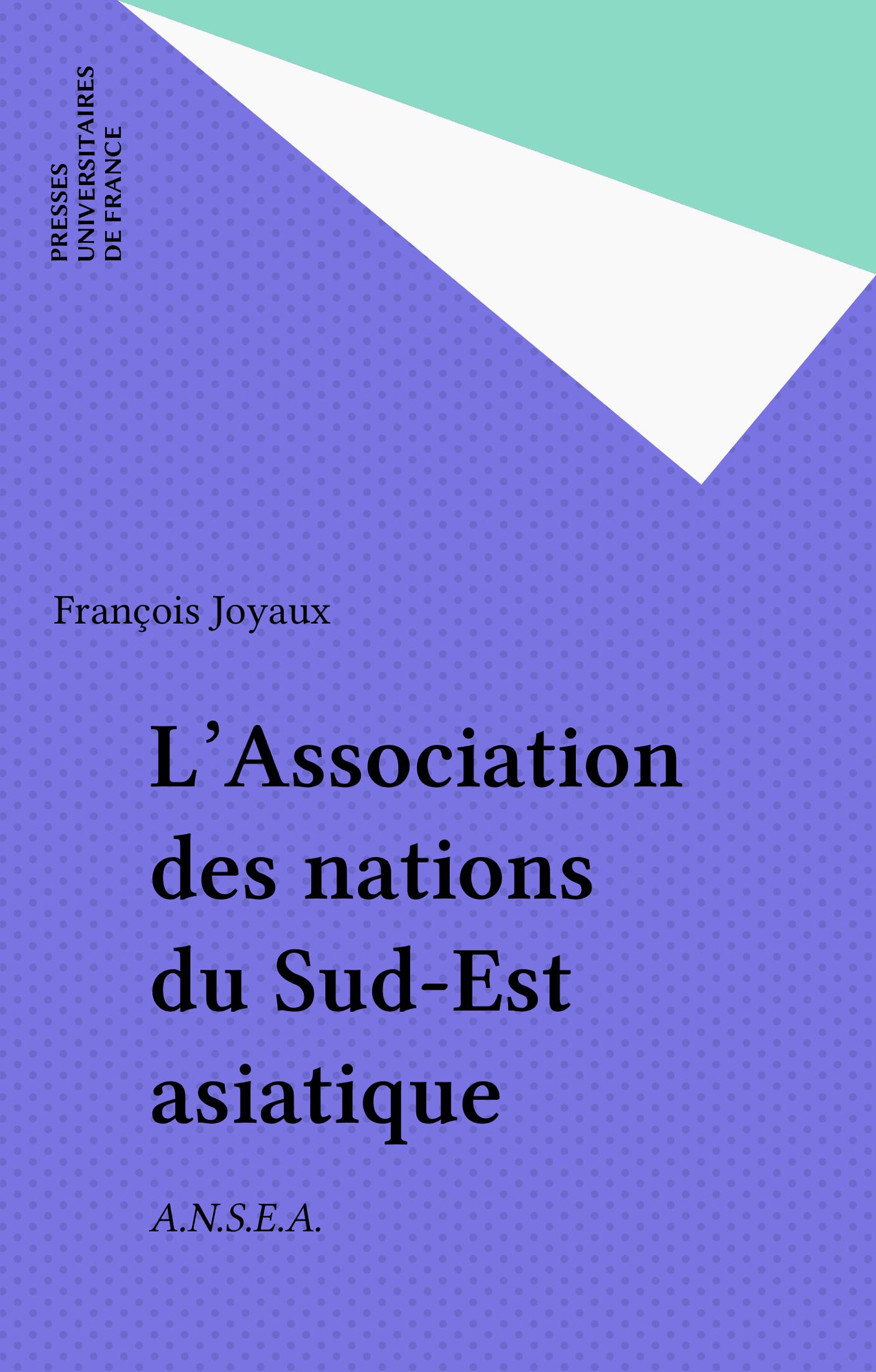 L'Association des nations du Sud-Est asiatique