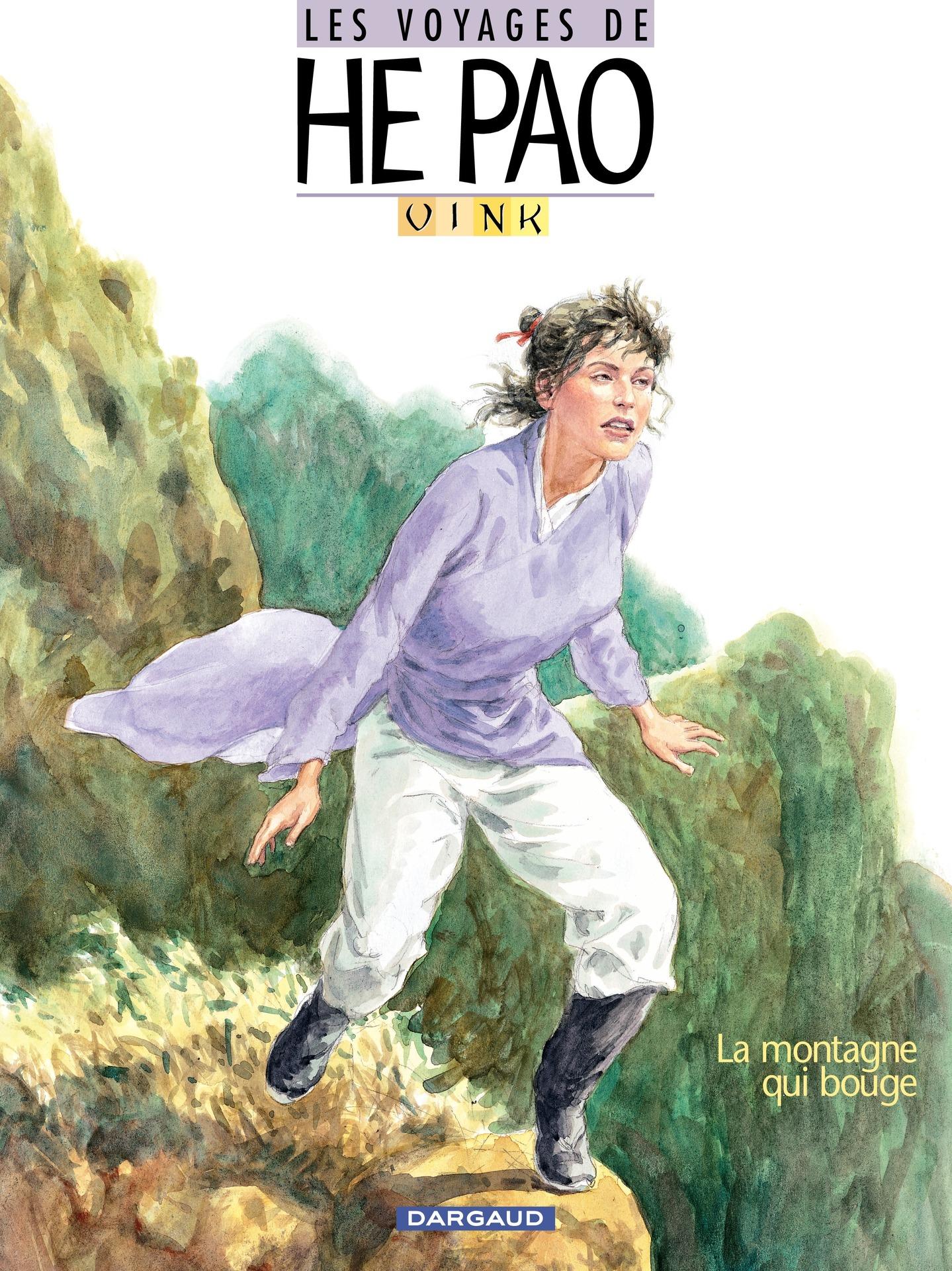 Les Voyages d'He Pao - Tome 1 - La montagne qui bouge