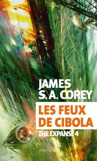 Les feux de Cibola | Corey, James S. A.. Auteur