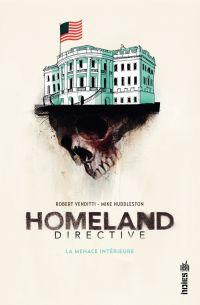 Homeland Directive, La Mena...