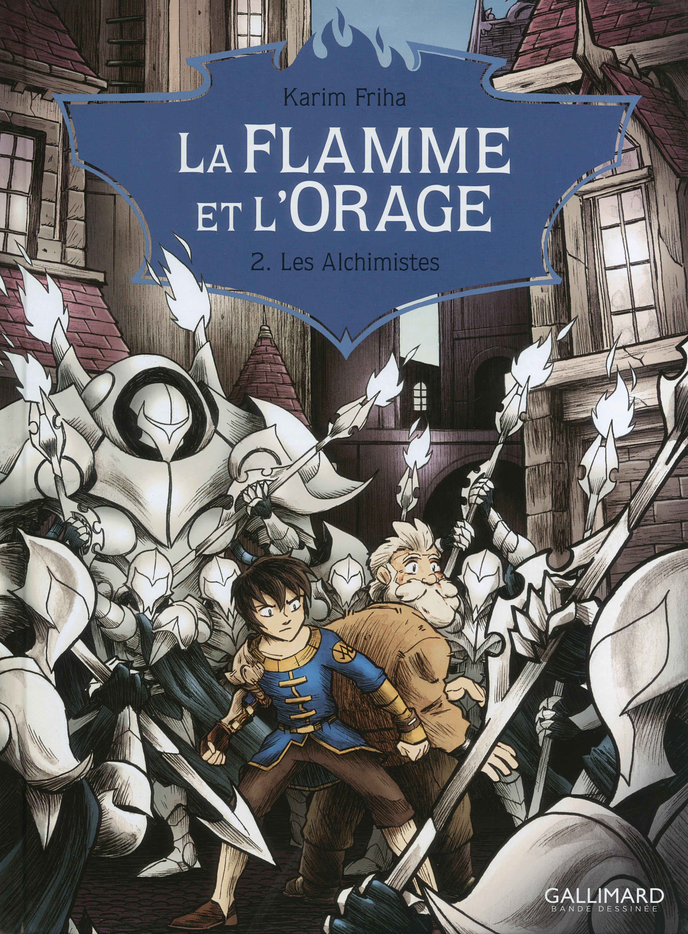 La Flamme et l'Orage (Tome 2) - Les Alchimistes | Friha, Karim