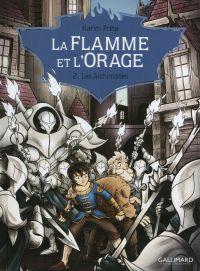 La Flamme et l'Orage (Tome 2) - Les Alchimistes | Friha, Karim. Auteur