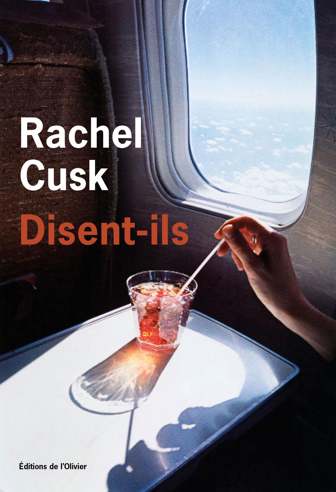 Disent-ils | Cusk, Rachel