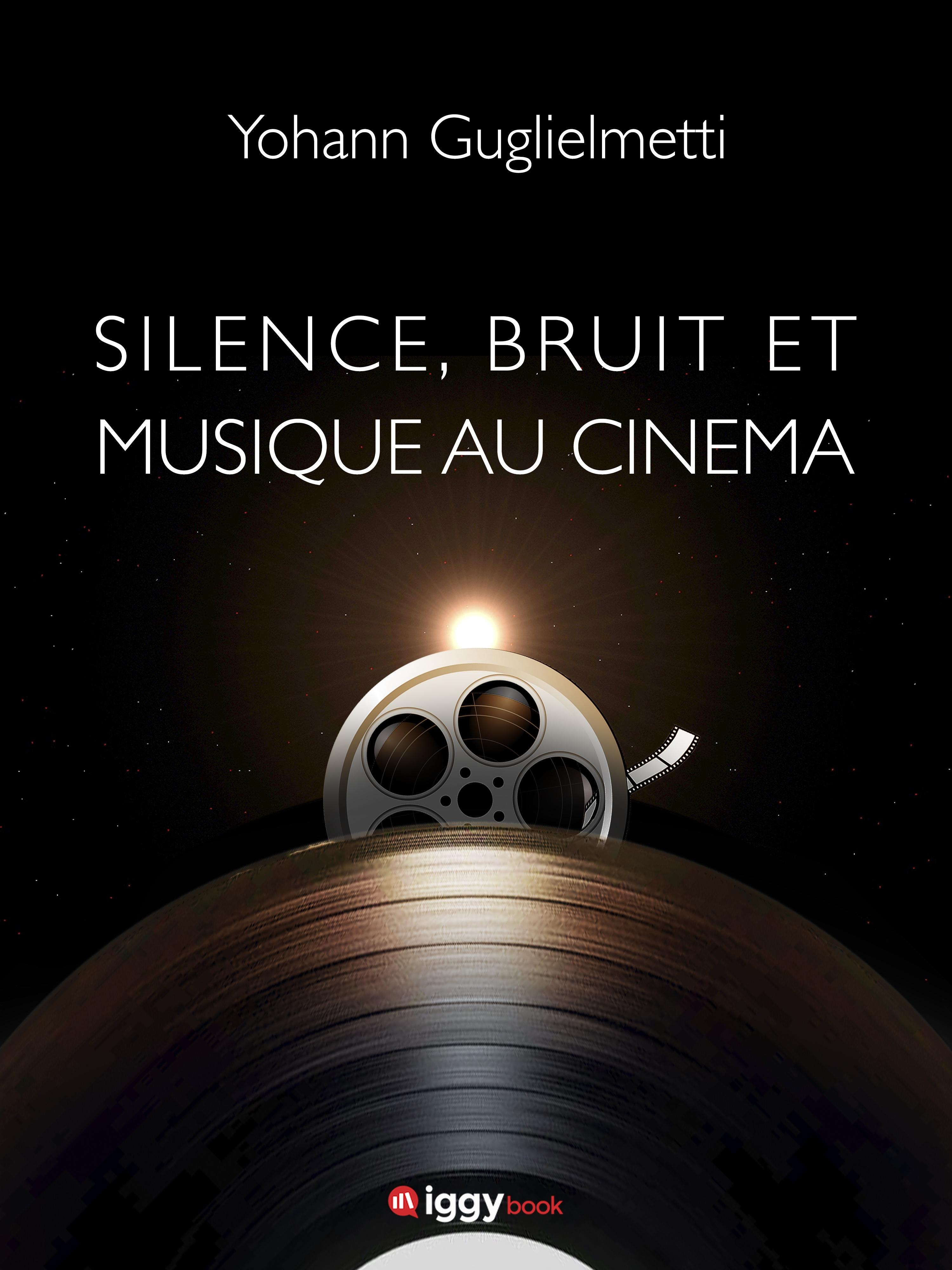 Silence, bruit et musique a...