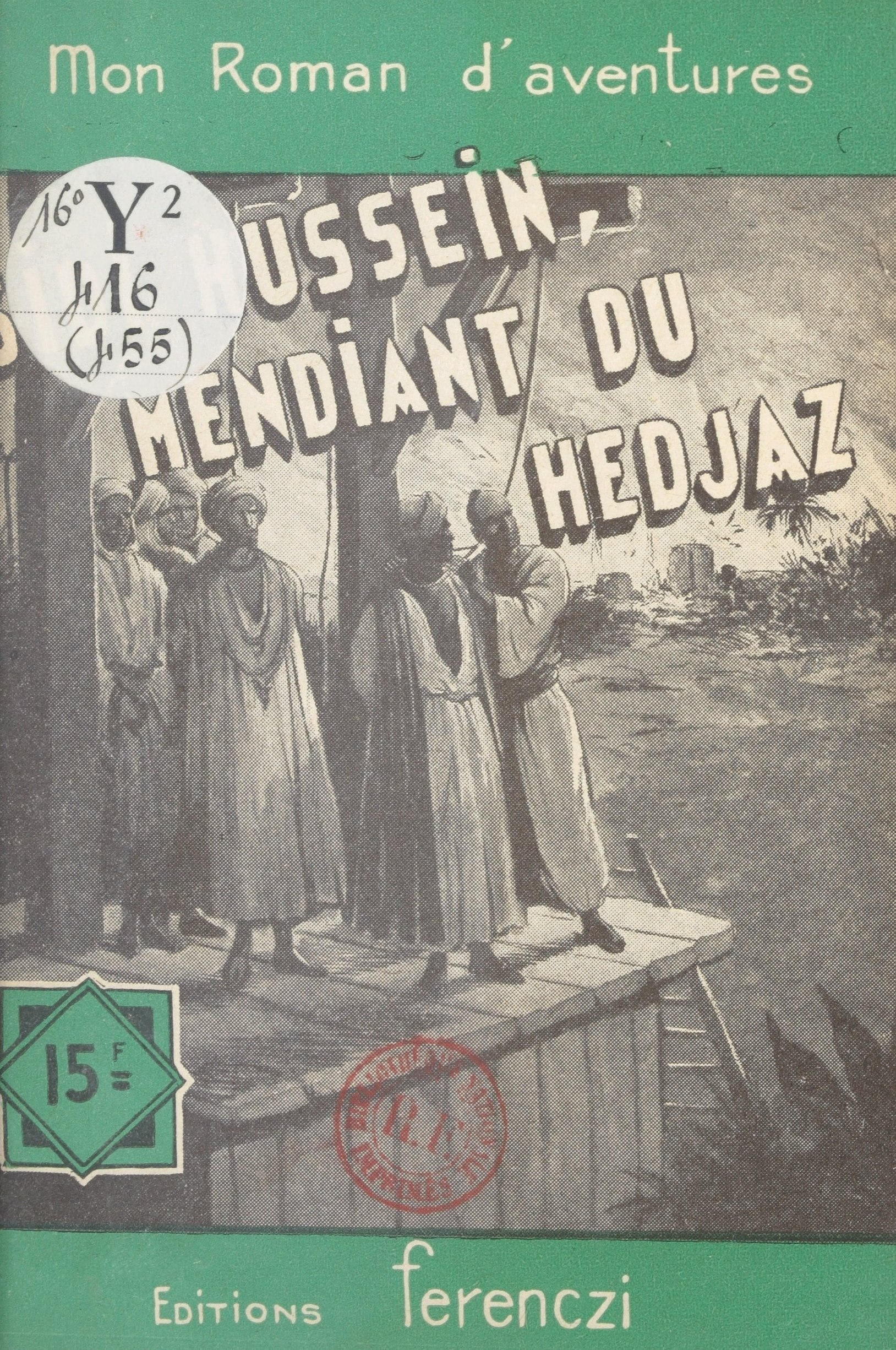 Sidi Husseïn, mendiant du Hedjaz