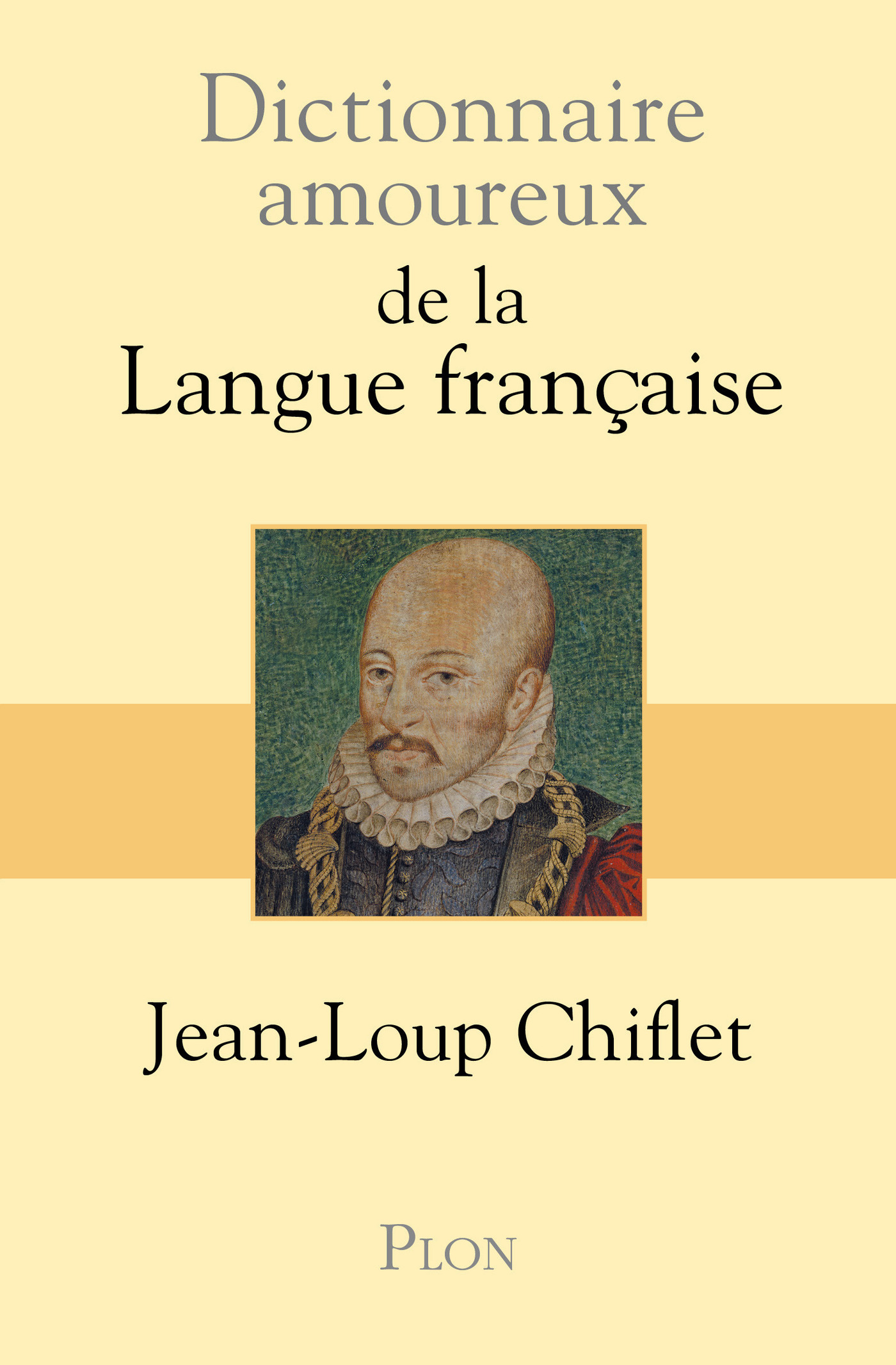 Dictionnaire amoureux de la langue française