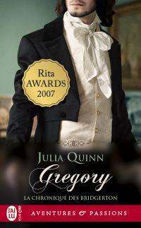 La chronique des Bridgerton (Tome 8) - Gregory | Quinn, Julia. Auteur