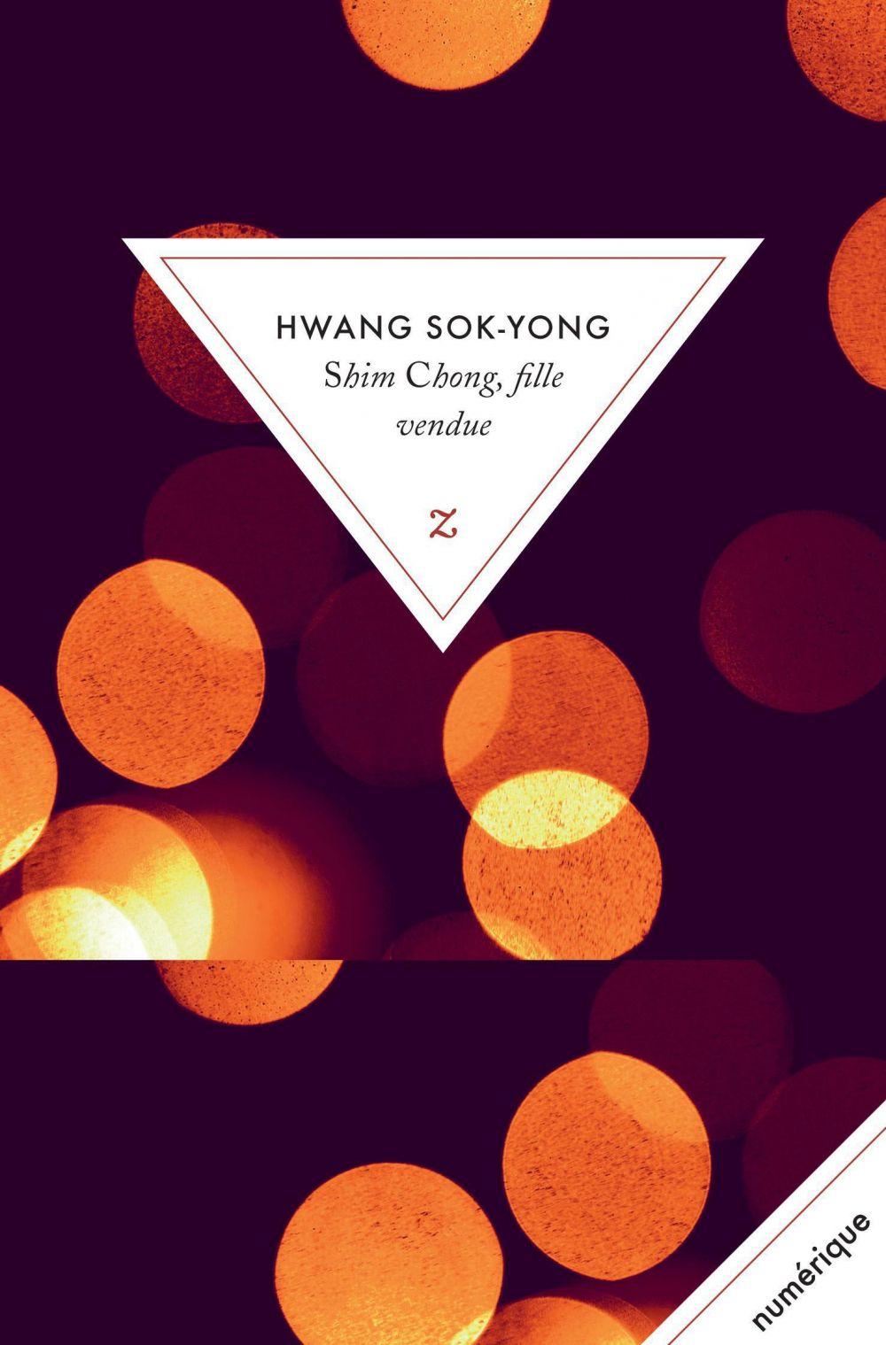Shim Chong, fille vendue | Sok-yong, Hwang. Auteur