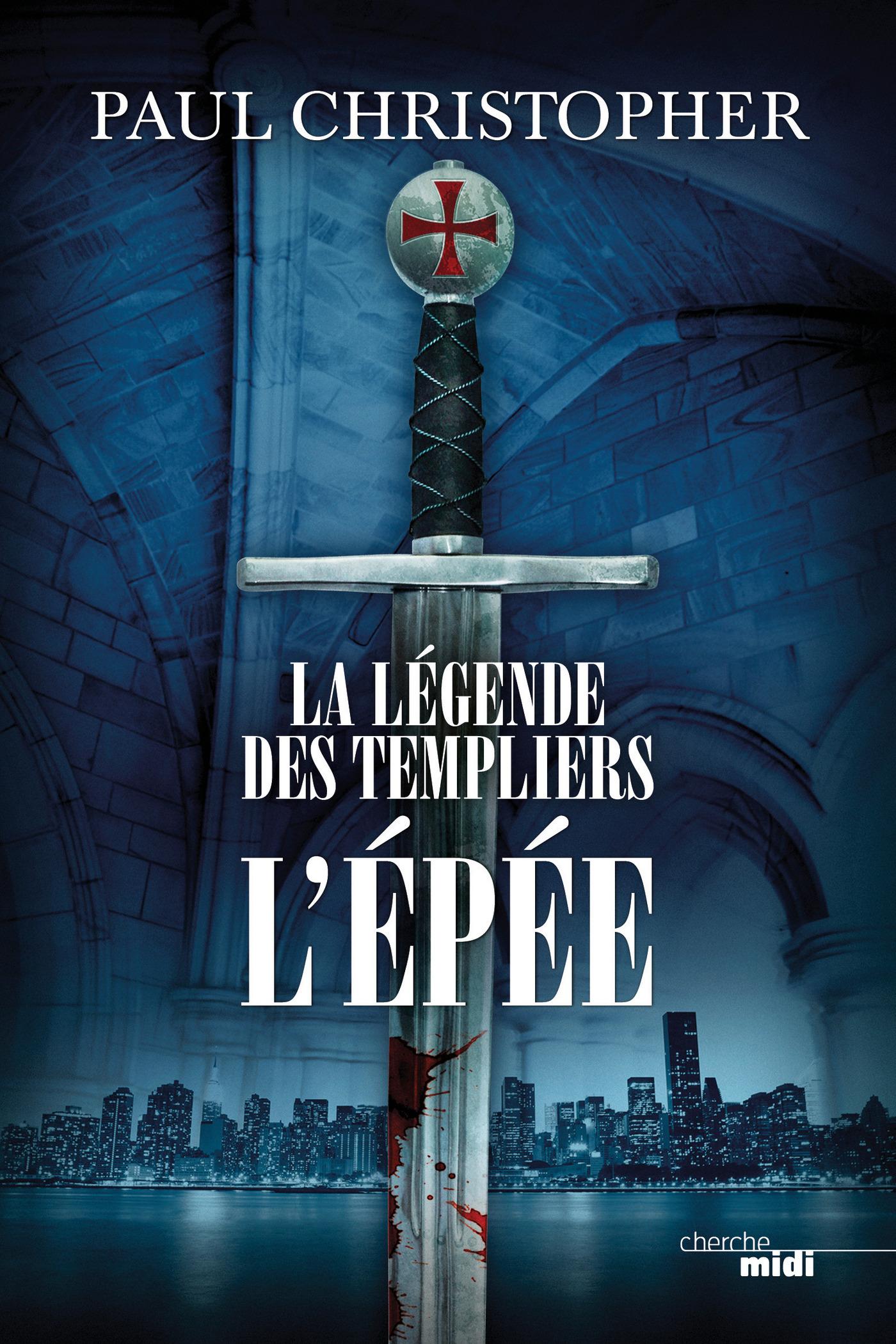 La Légende des Templiers - L'Epée