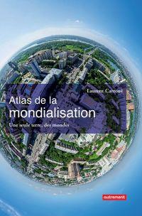 Atlas de la mondialisation....