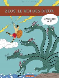 La Mythologie en BD - Zeus, le roi de des dieux | Baussier, Sylvie. Auteur