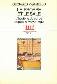 Le Propre et le Sale - L'hy...