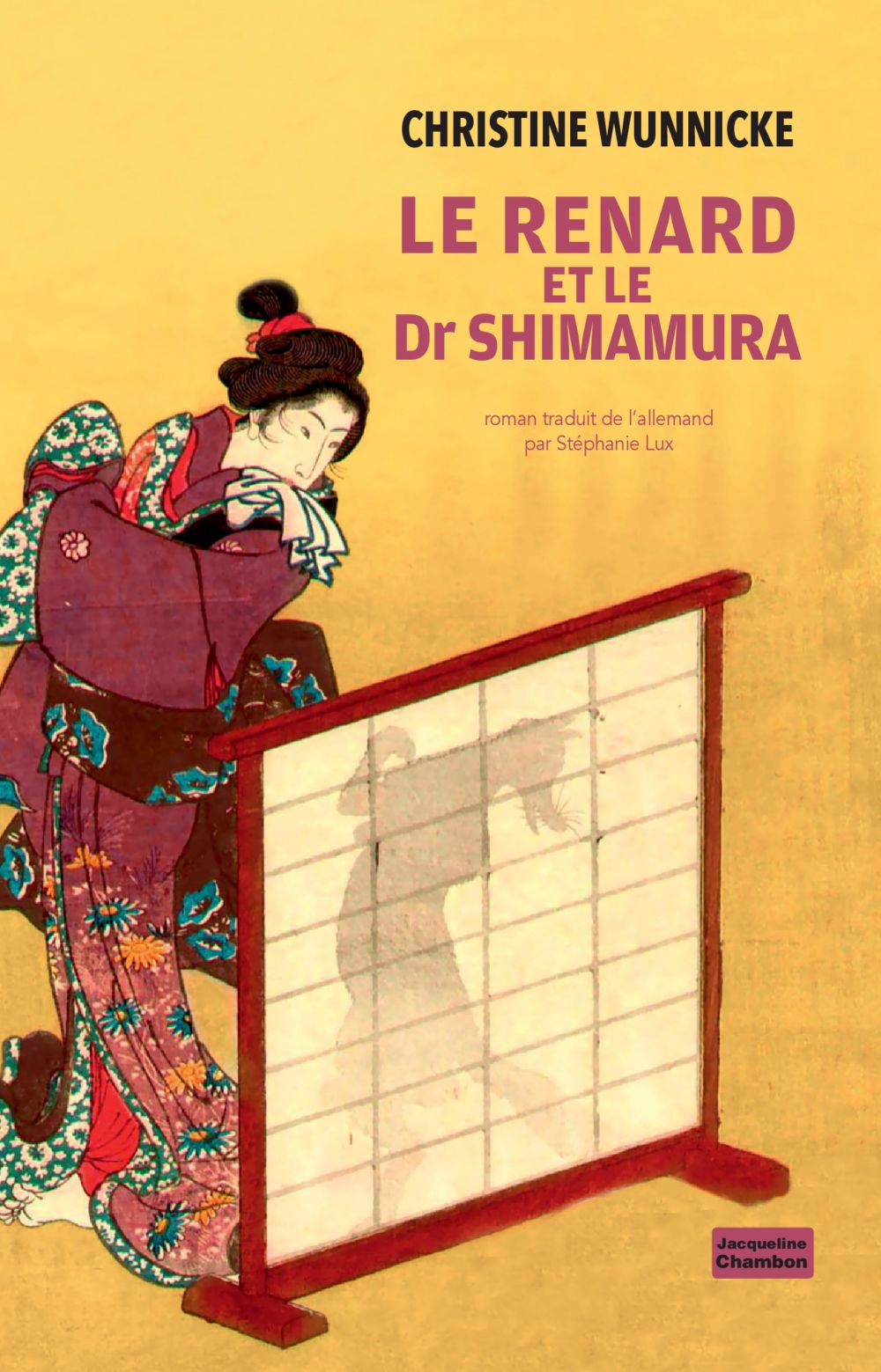 Le renard et le Dr Shimamura | Wunnicke, Christine (1966-....). Auteur