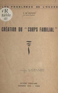 Création du corps familial