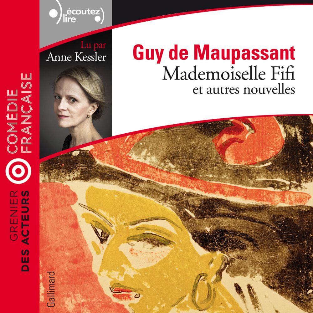 Mademoiselle Fifi et autres nouvelles | Maupassant, Guy de (1850-1893). Auteur