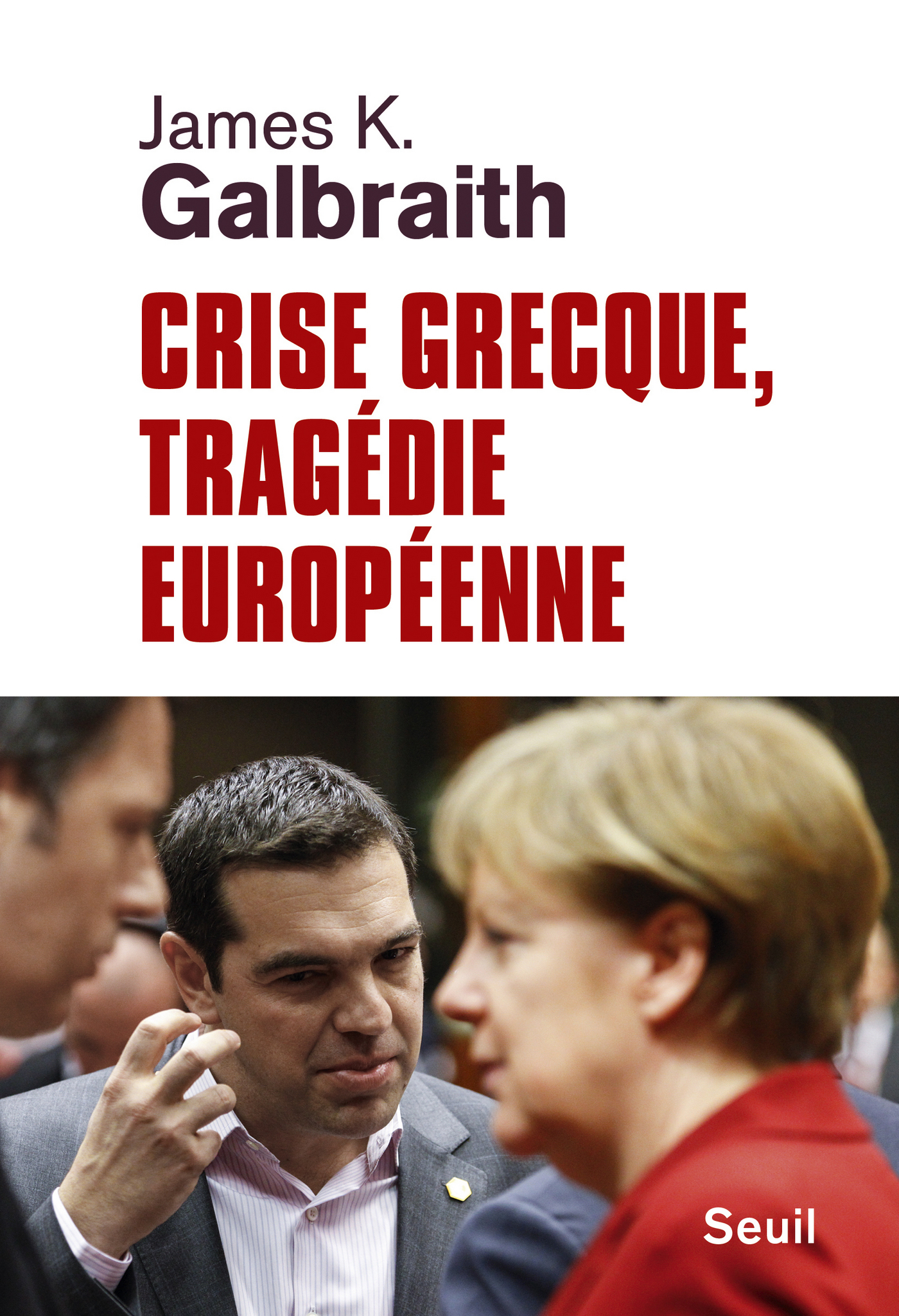 Crise grecque, tragédie européenne