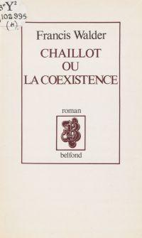 Chaillot ou la Coexistence