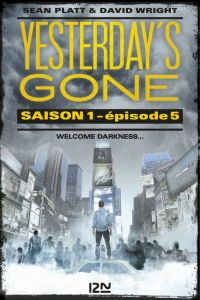 Yesterday's gone - saison 1 - épisode 5