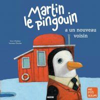 Martin le pingouin a un nou...