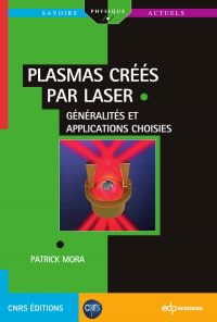 Plasmas créés par laser :  ...