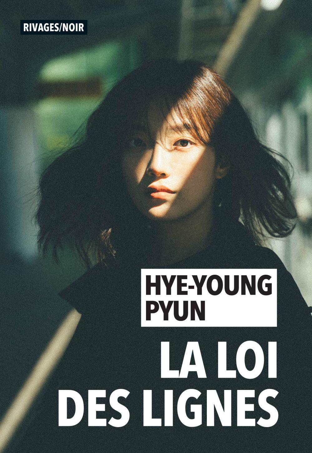 La Loi des lignes | Pyun, Hye-Young. Auteur