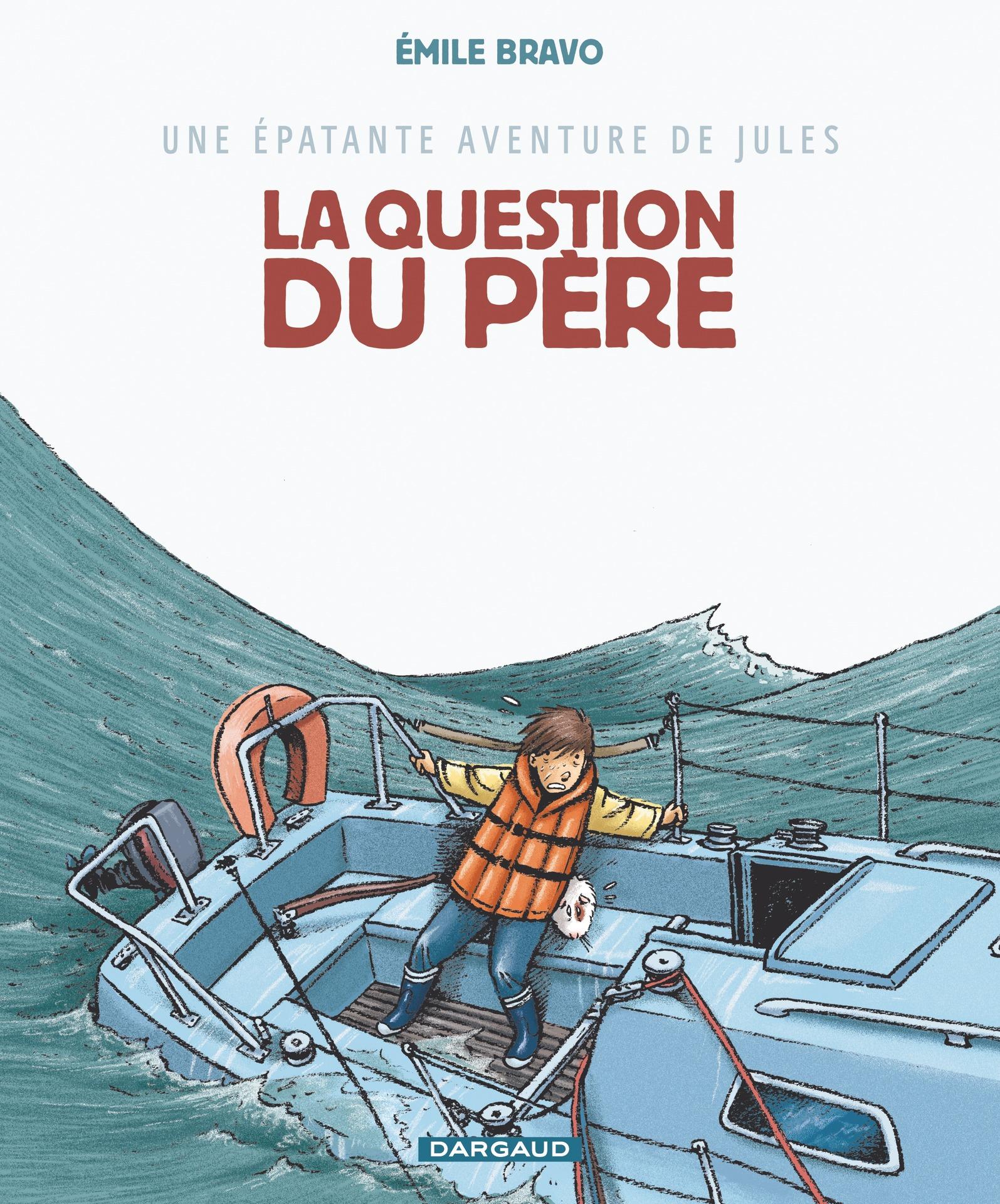 Une épatante aventure de Jules - Tome 5 - La question du père