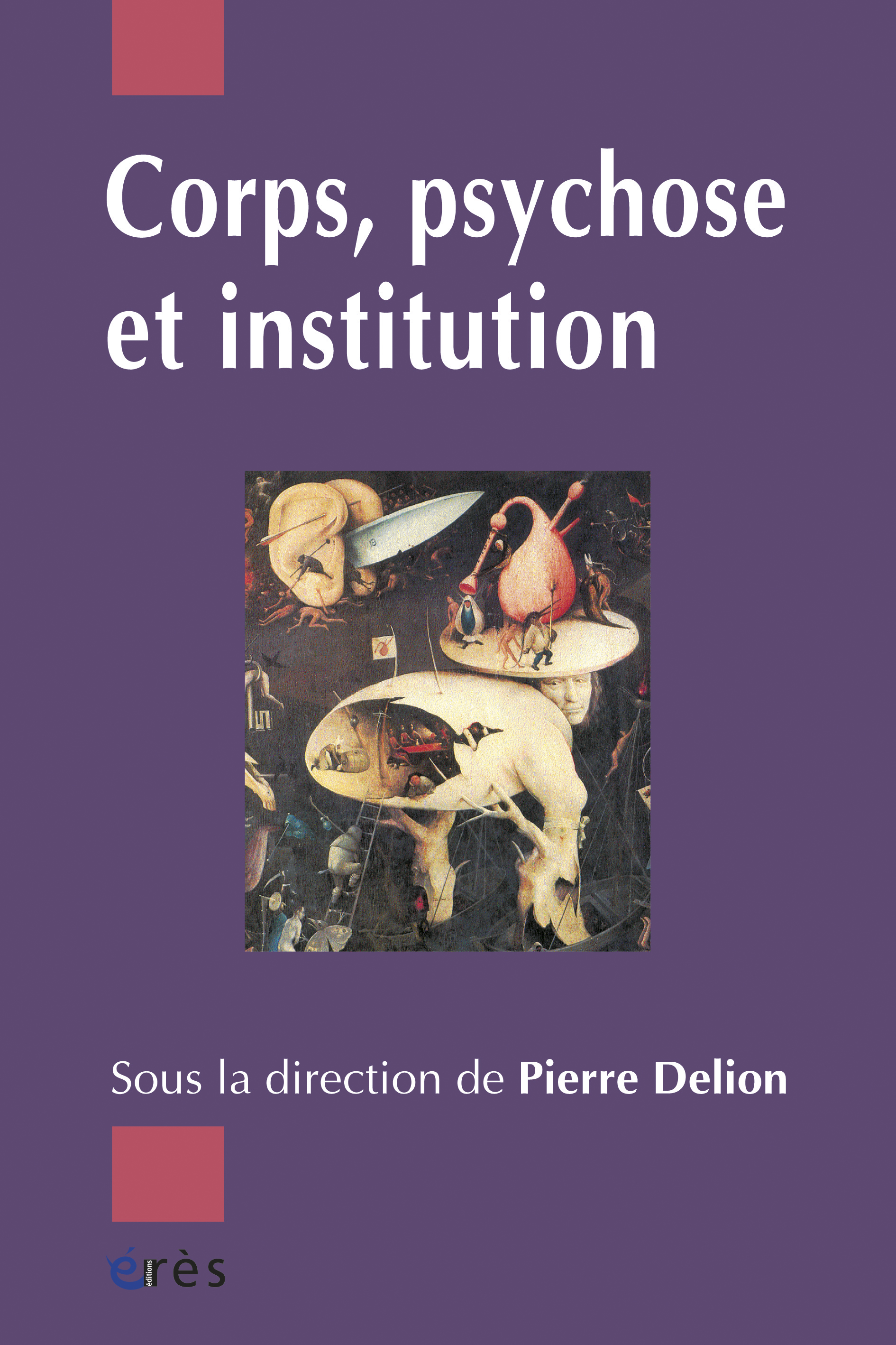 Corps, psychose et institution