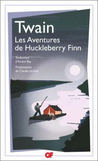 Les Aventures de Huckleberry Finn | Twain, Mark. Auteur