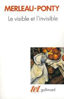 Le Visible et l'Invisible / Notes de travail   Merleau-Ponty, Maurice