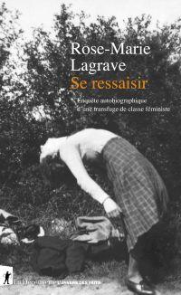 Se ressaisir | Lagrave, Rose-Marie. Auteur