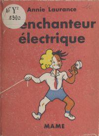 L'enchanteur électrique