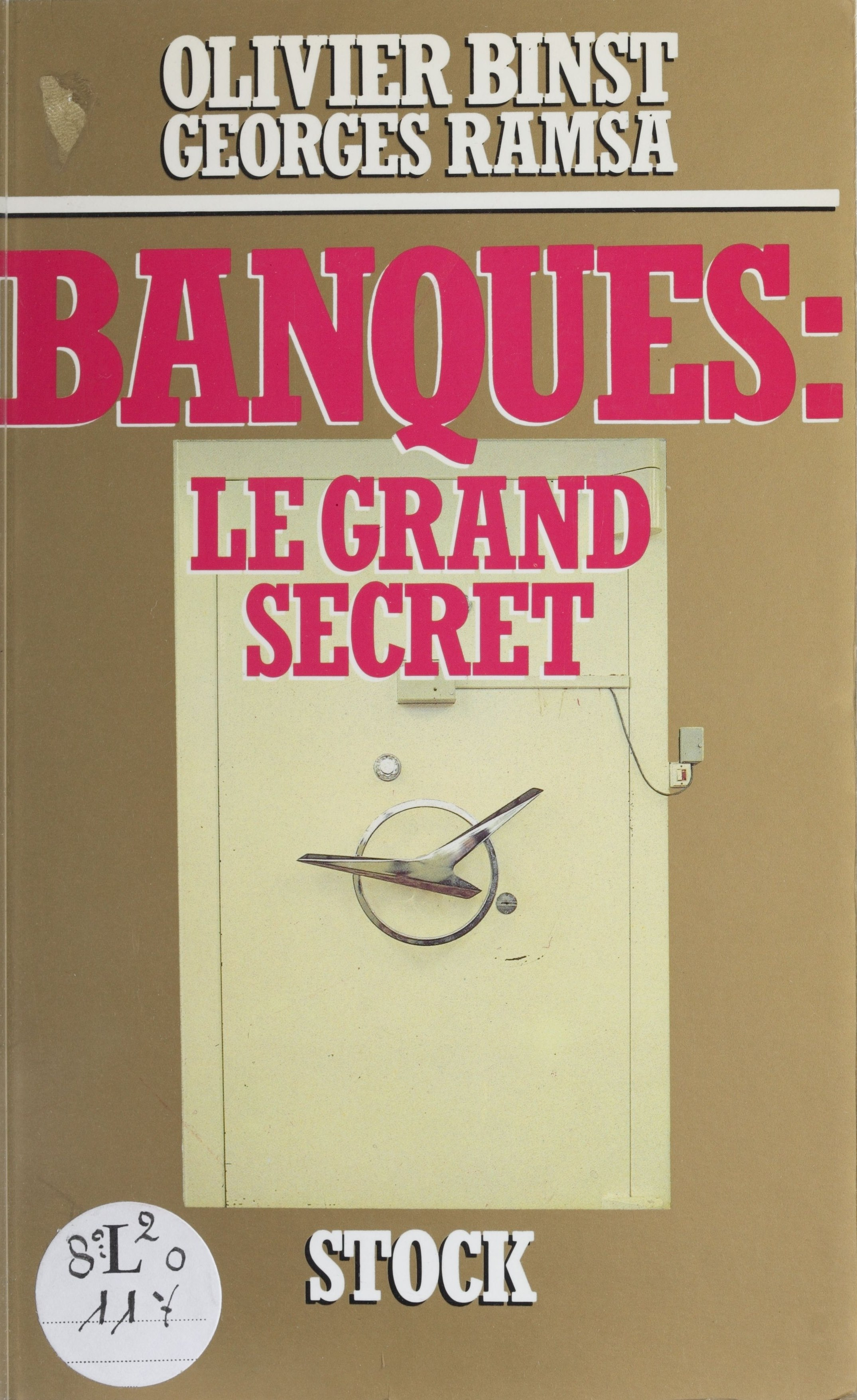 Banques : le grand secret