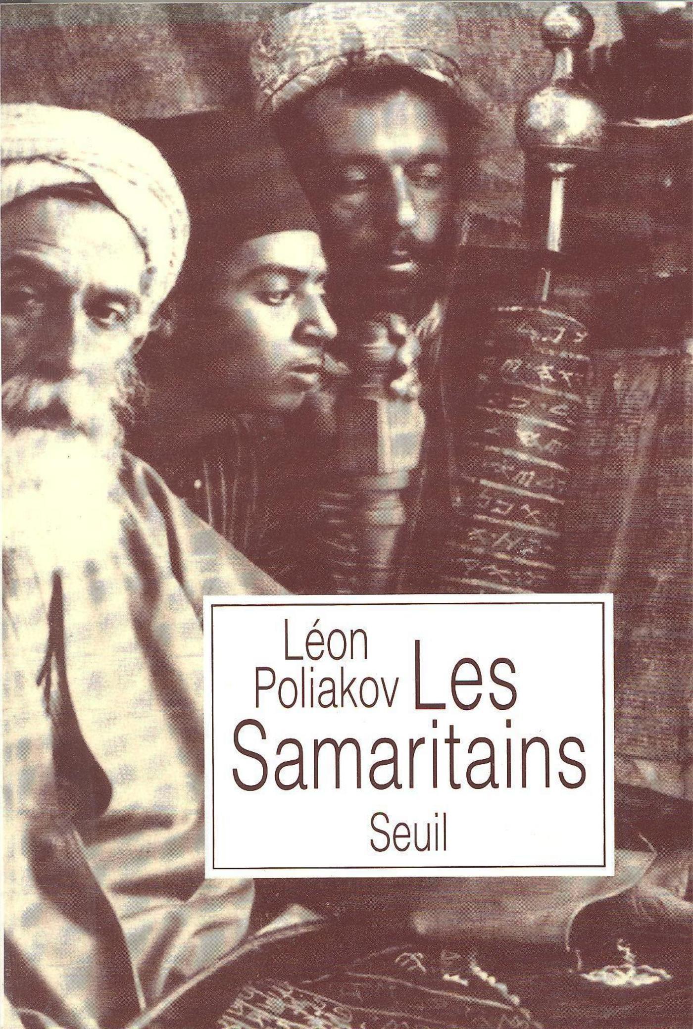 Les Samaritains - Suivi d'une étude de Gilles Firmin : A propos du Pentateuque samaritain