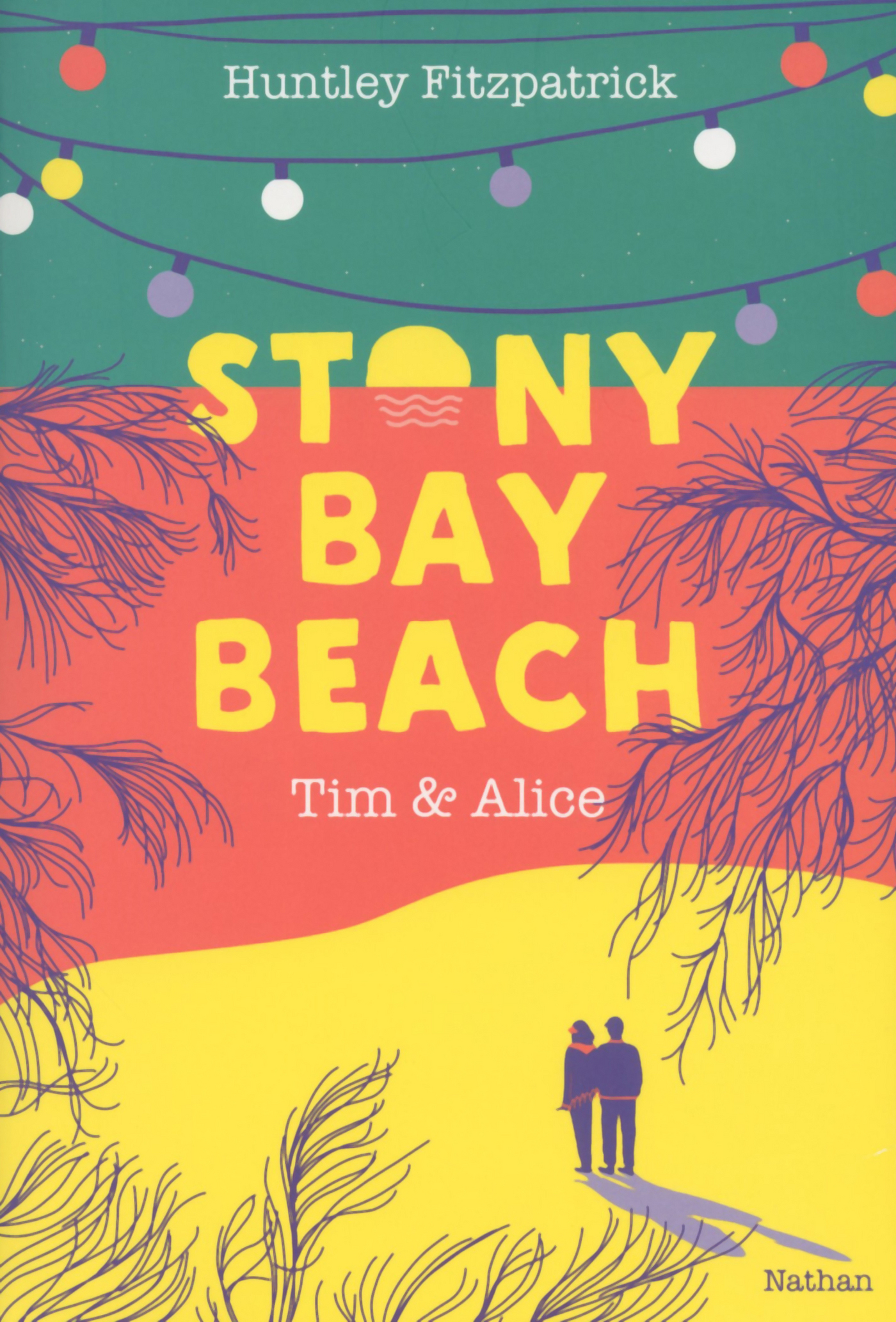 Stony Bay Beach - Tim & Alice - Dès 14 ans | Fitzpatrick, Huntley