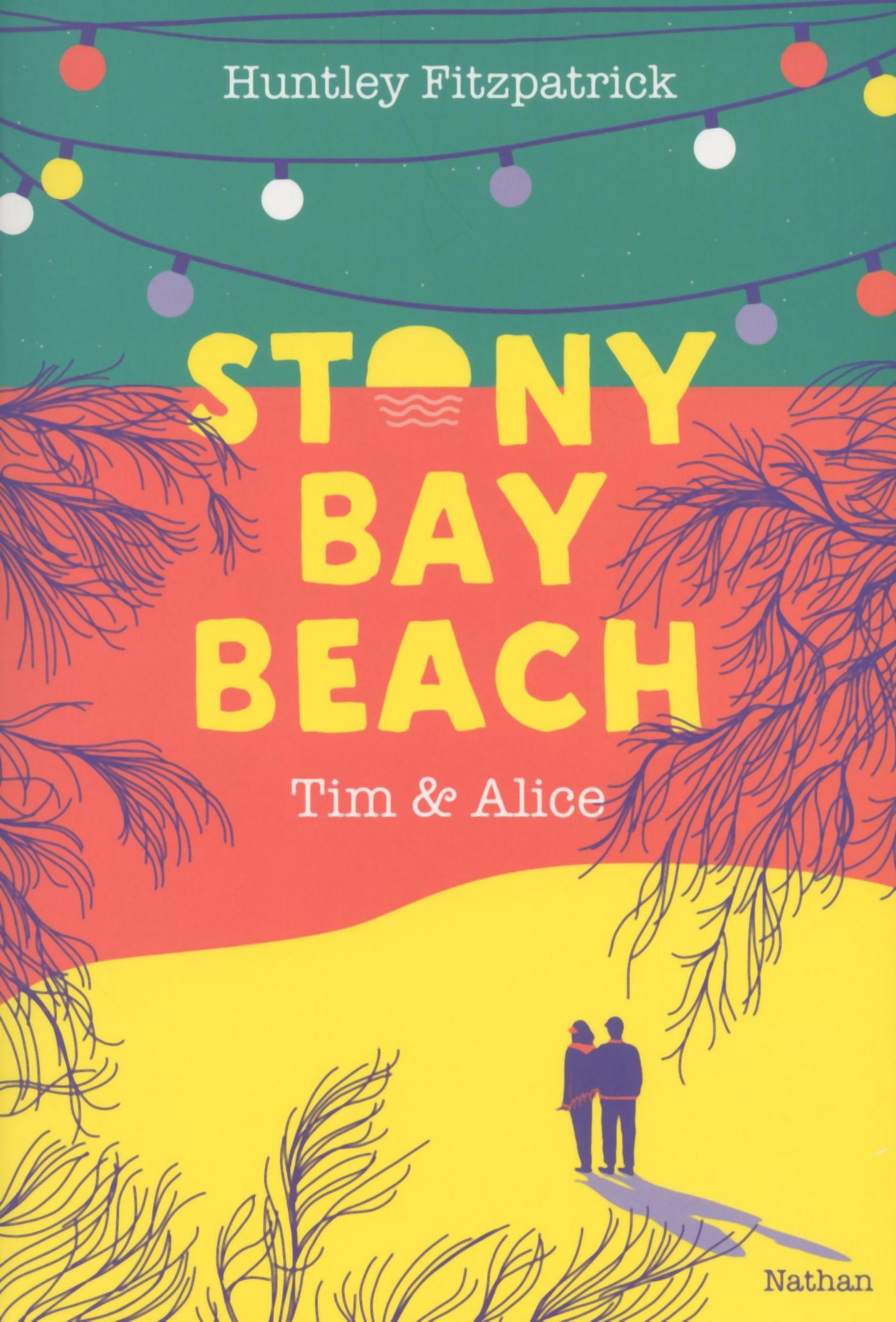 Stony Bay Beach - Tim & Alice - Dès 14 ans | Fitzpatrick, Huntley