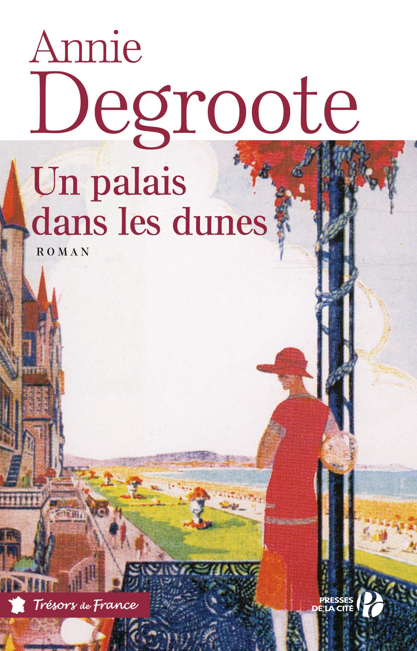 Un palais dans les dunes | DEGROOTE, Annie