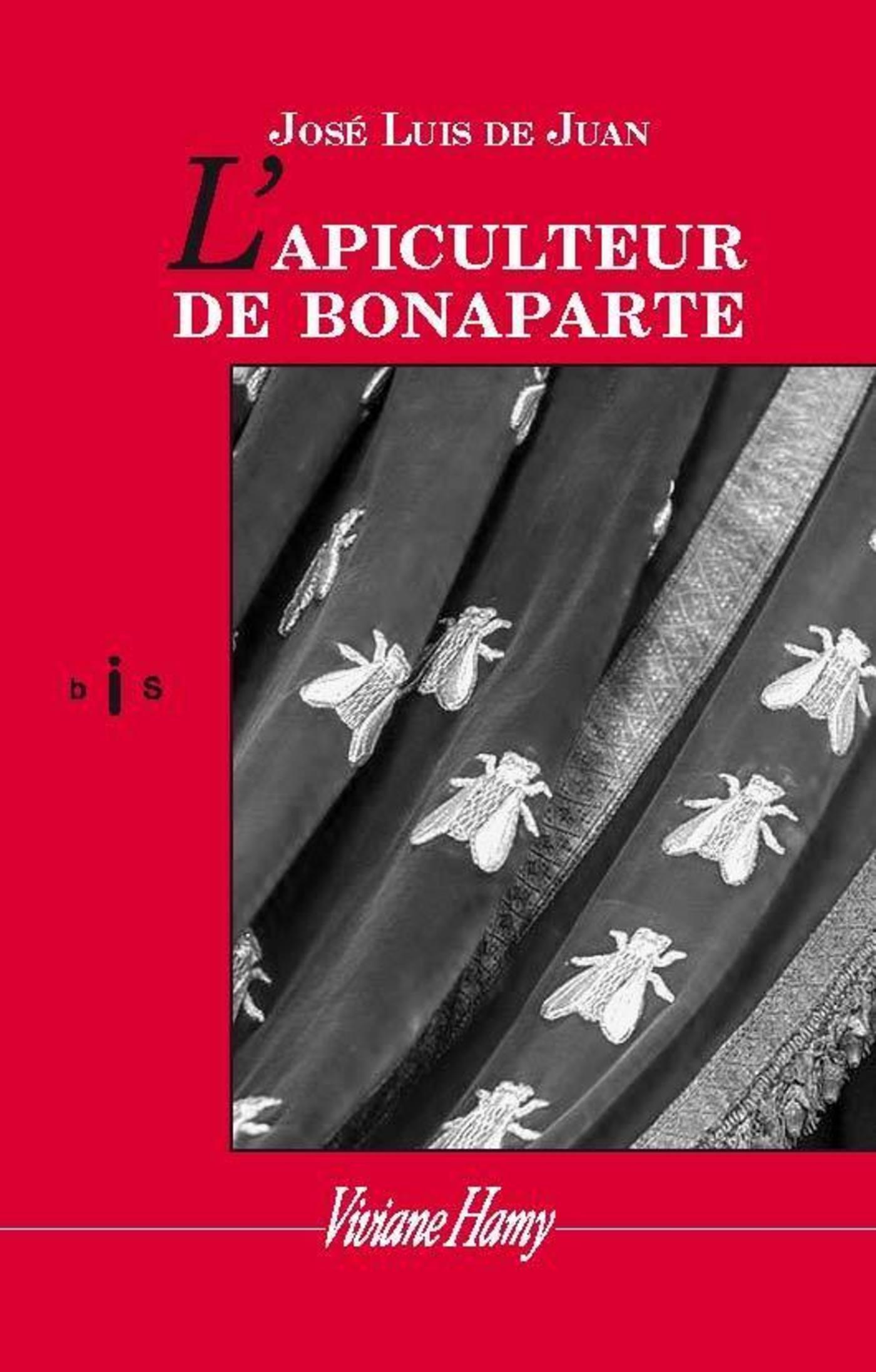 L'Apiculteur de Bonaparte | De juan, Jose luis