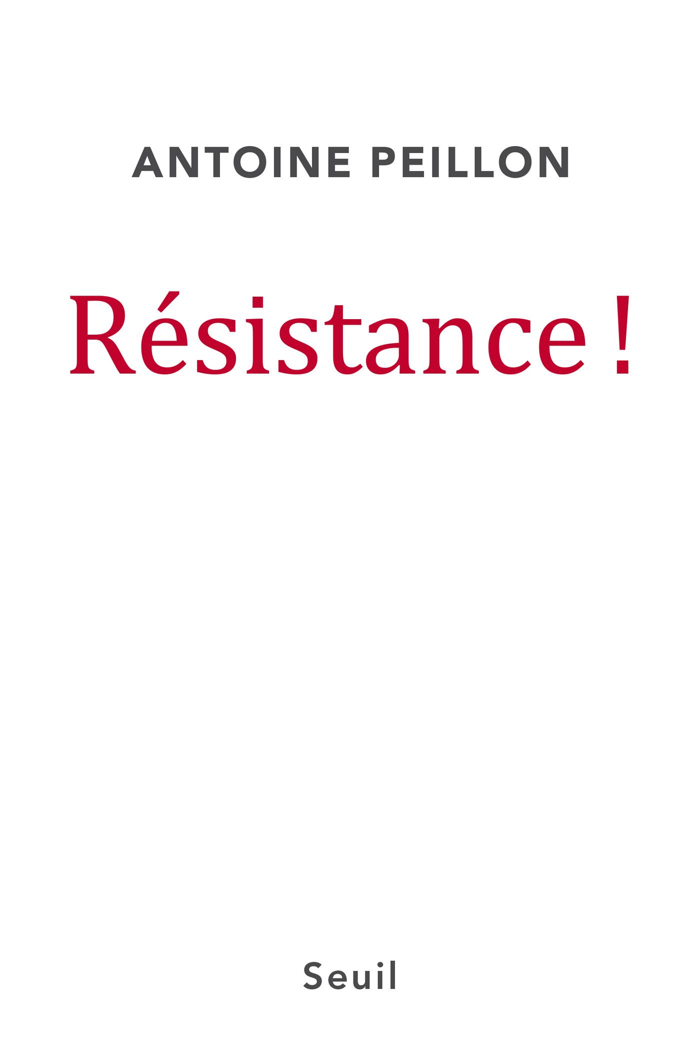 Résistance ! | Peillon, Antoine
